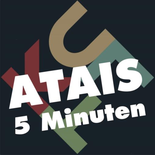 Atais 5 Minuten